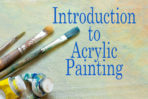 Intro to Acrylics
